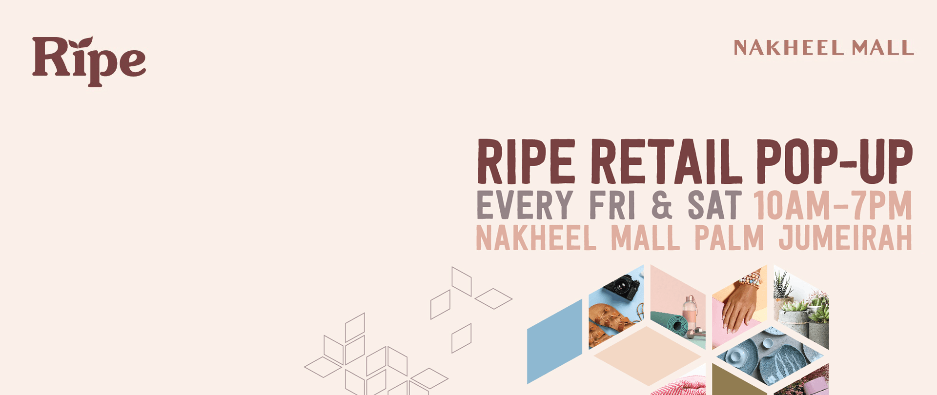 Nakheel Mall brings Ripe Retail Pop-Up to Palm Jumeirah this weekend